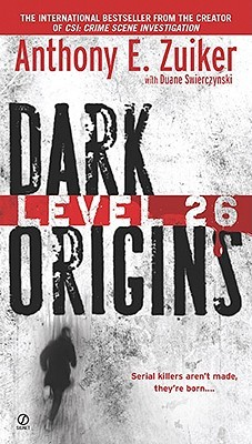 Dark Origins by Anthony E. Zuiker