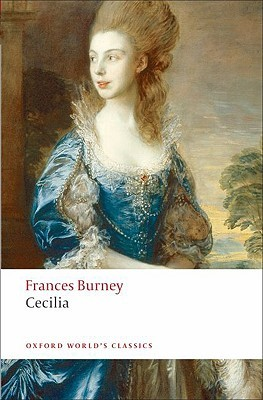 Cecilia, or Memoirs of an Heiress by Fanny Burney