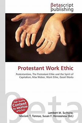 Protestant Work Ethic, Capitalism, and America's Founding