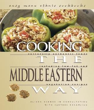 Cooking The Middle Eastern Way by Alison Behnke