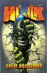 The Incredible Hulk, Vol. 6: Split Decisions