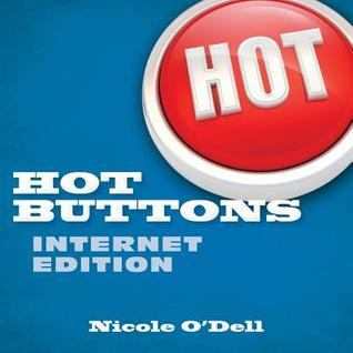 Hot Buttons Internet Edition (Hot Buttons, #1)