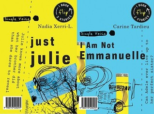 Just Julie/I Am Not Emmanuelle by Nadia Xerri-L