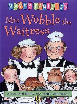 Mrs Wobble The Waitress by Allan Ahlberg