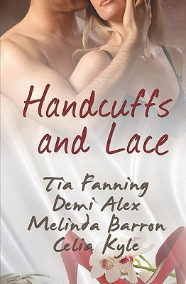 Handcuffs and Lace (Handcuffs and Lace, Volume #1)