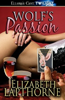 Wolf's Passion by Elizabeth Lapthorne