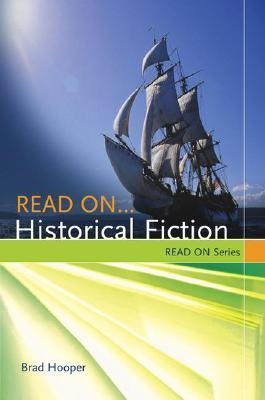 Read On...Historical Fiction by Brad Hooper