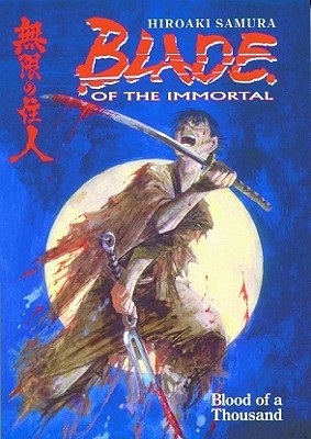 Blade of the Immortal, Volume 1: Blood of a Thousand