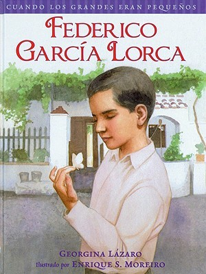 Federico Garcia Lorca Cuando Los Grandes Eran Pequenos When the Grown-Ups Were Children Spanish Edition
