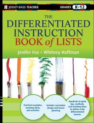 The Differentiated Instruction Book of Lists, Grades K-12 Jenifer Fox