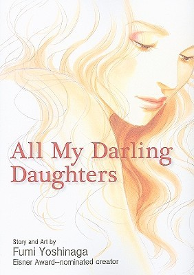 All My Darling Daughters by Fumi Yoshinaga