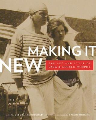 Making It New: The Art and Style of Sara and Gerald Murphy
