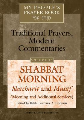 Shabbat Morning: Shacharit and Musaf, Morning and Additional Services: My People