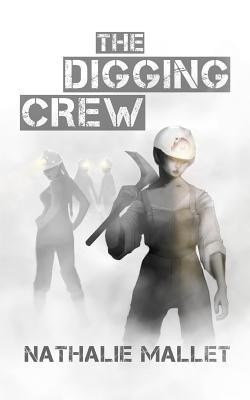 The Digging Crew