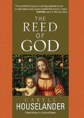 The Reed of God by Caryll Houselander