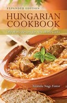 Hungarian Cookbook: Old World Recipes for New World Cooks