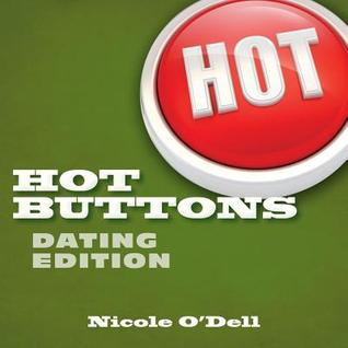 Hot Buttons Dating Edition (Hot Buttons, #2)