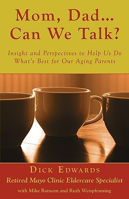 Mom, Dad ... Can We Talk? by Dick Edwards