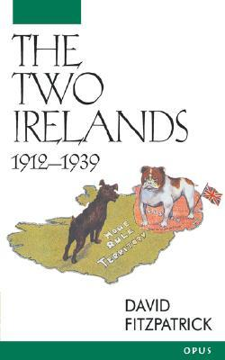 The Two Irelands by David Fitzpatrick