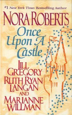 Once Upon a Castle by Nora Roberts