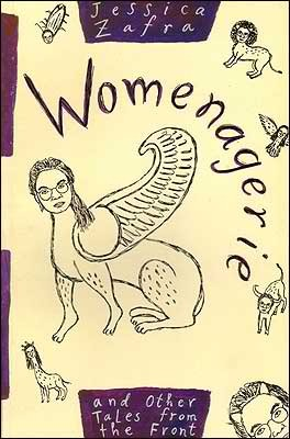 Womenagerie and Other Tales from the Front