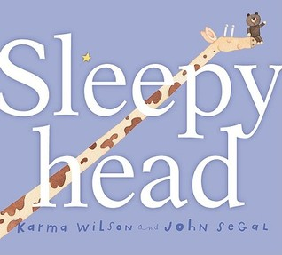 Sleepyhead by Karma Wilson