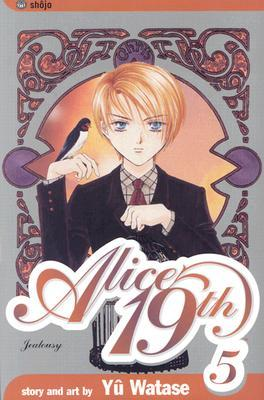 Alice 19th, Vol. 05 by Yuu Watase