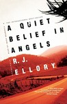 A Quiet Belief In Angels (Library Edition)
