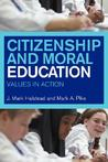 Citizenship and Moral Education: Values in Action