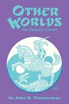 Other Worlds: The Fantasy Genre