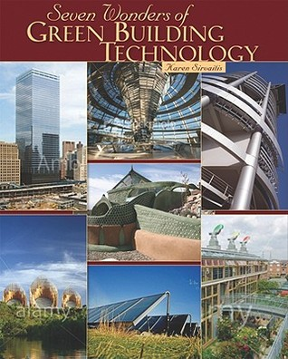Seven Wonders of Green Building Technology