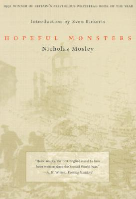 Hopeful Monsters by Nicholas Mosley
