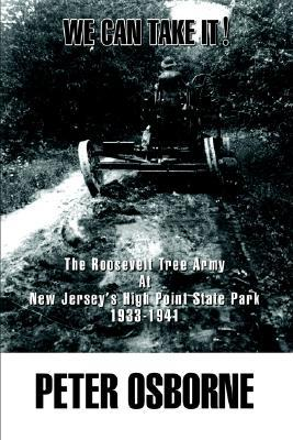 We Can Take It!: The Roosevelt Tree Army at New Jersey