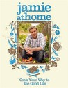 Jamie at Home by Jamie Oliver