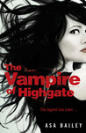 The Vampire of Highgate by Asa Bailey