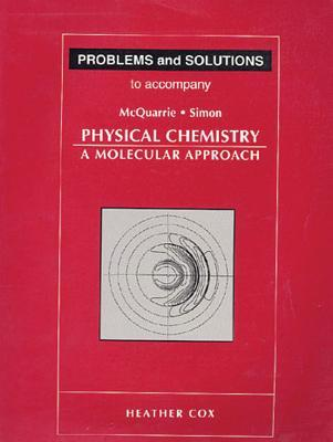 Download Problems & Solutions to Accompany McQuarrie - Simon Physical Chemistry: A Molecular Approach DJVU