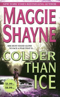Colder than Ice by Maggie Shayne