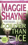 Colder Than Ice (Mordecai Young, #2)