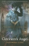 Clockwork Angel (The Infernal Devices #1)