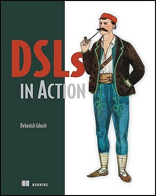 DSLs in Action by Debasish Ghosh