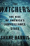 The Watchers: The Rise of America's Surveillance State