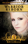 Warrior Reborn (The Guardians of Eden, #2)