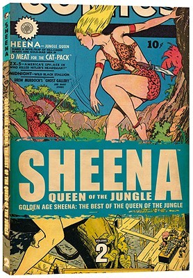 Download Golden Age Sheena: The Best of the Queen of the Jungle Volume 2 ePub by Matt Baker, Will Eisner, Jerry Iger