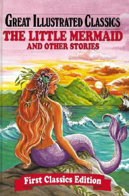 The Little Mermaid and Other Stories by Rochelle Larkin