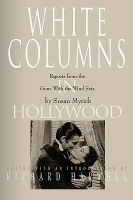 White Columns in Hollywood by Susan Myrick