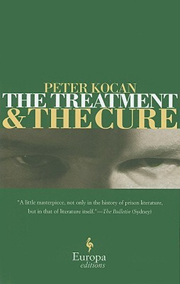 Free download online The Treatment and the Cure by Peter Kocan PDF