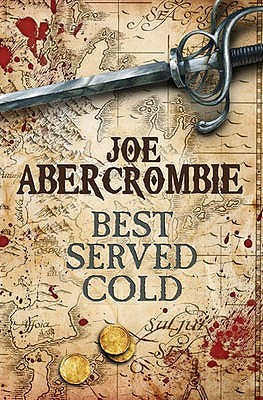 Best Served Cold The First Law trilogy Joe Abercrombie epub download and pdf download