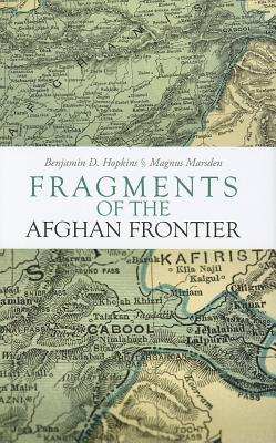 Fragments of the Afghan Frontier
