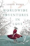Worldwide Adventures In Love