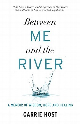 Between Me and the River: A Memoir